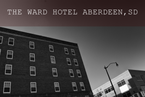 The Ward Hotel in Aberdeen South Dakota