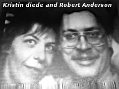 Kristin Joy Diede and Robert Michael Anderson.  Missing from Wishek North Dakota since Aug 1993